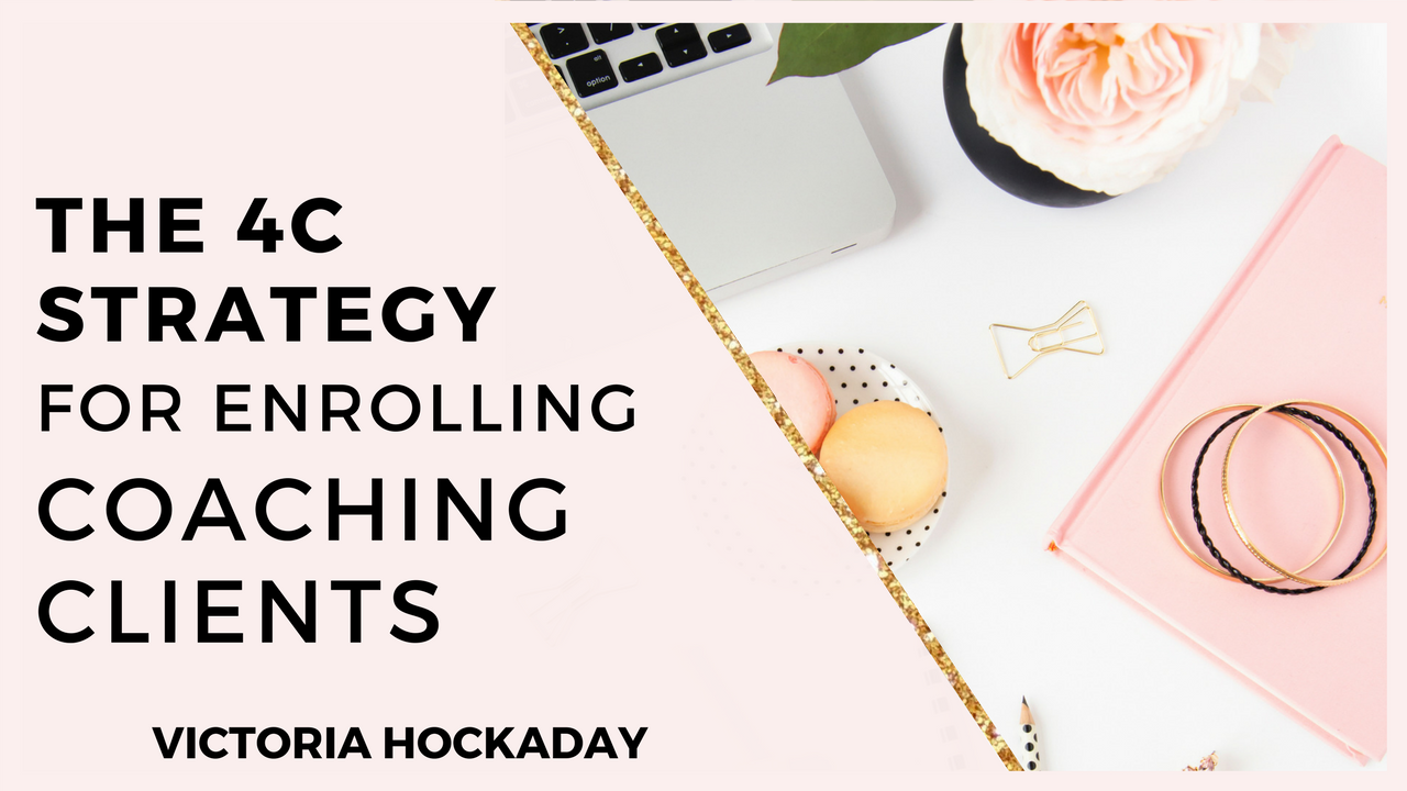 4C-STRATEGY-ENROLLING-COACHING-CLIENTS-VICTORIA-HOCKADAY