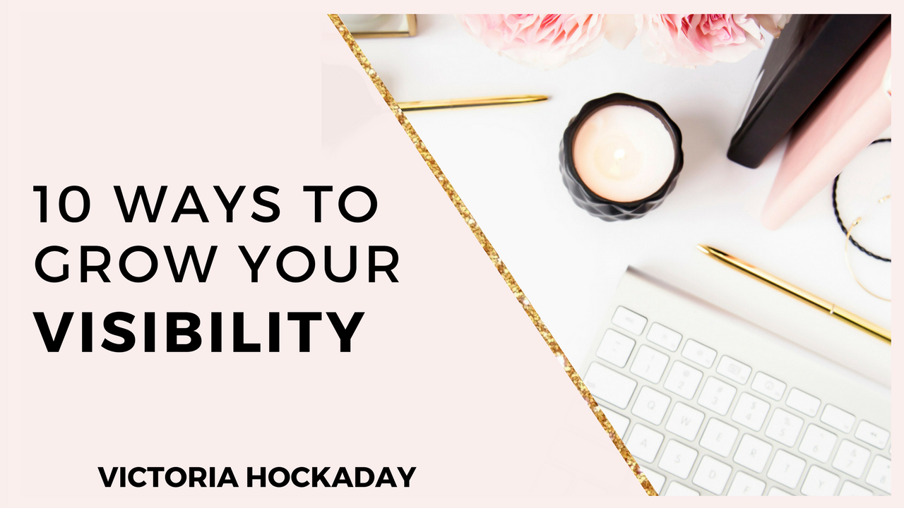 10-ways-grow-visibility-victoria-hockaday