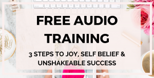 Free_audio_training_3_steps_to_joy_self_belief_and_unshakeable_success__victoria_hockaday_girlboss_girlboss