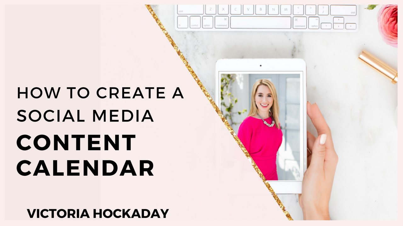 HOW-TO-CREATE-SOCIAL-MEDIA-CONTENT-CALENDAR_victoria_hockaday