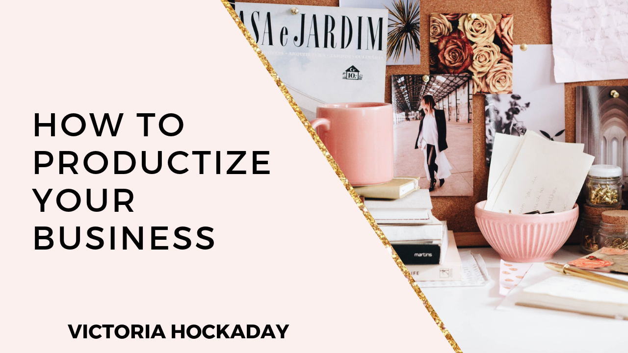 productize-your-business-victoria-hockaday