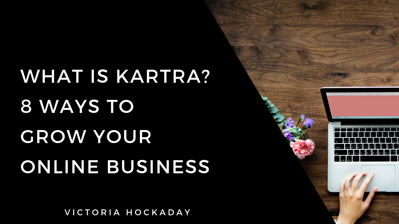 what-is-kartra-victoria-hockaday