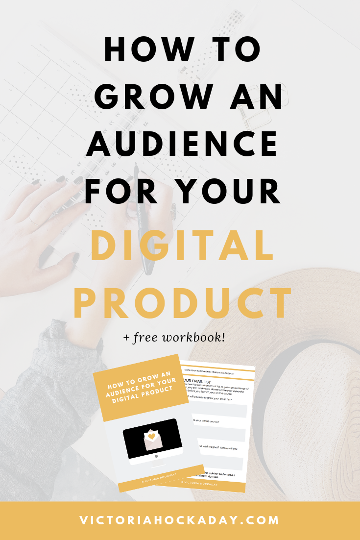 Victoria-hockaday-how-to-grow-an-audience-for-your-digital-product